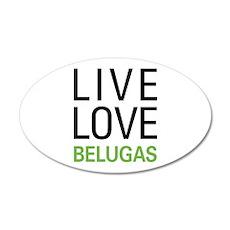 Live Love Belugas Wall Decal