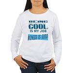 Being Cool Women's Long Sleeve T-Shirt