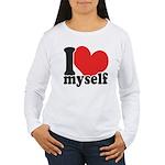 I LOVE Myself Women's Long Sleeve T-Shirt
