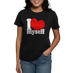 I LOVE Myself Women's Dark T-Shirt