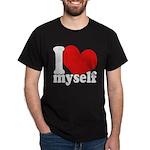 I LOVE Myself Dark T-Shirt