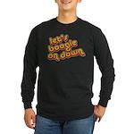 Boogie Down Long Sleeve Dark T-Shirt