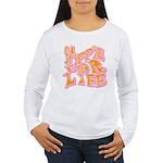 Hippie for Life Women's Long Sleeve T-Shirt