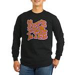 Hippie for Life Long Sleeve Dark T-Shirt