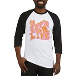 Hippie for Life Baseball Jersey
