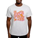 Hippie for Life Light T-Shirt