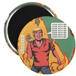 Caterer Fire 'Stick With Me' Fridge Magnet