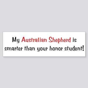 My Australian Shepherd is smarter Bumper Sticker