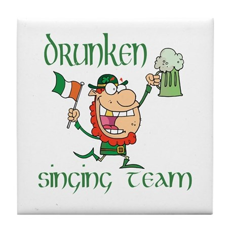 St Patrick's drunken singing Tile Coaster
