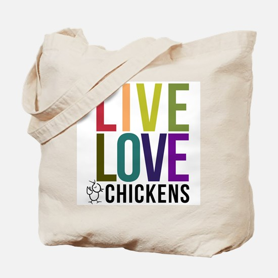 bold: live love chickens Tote Bag