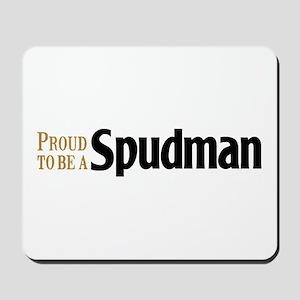 Proud To Be A Spudman Mousepad