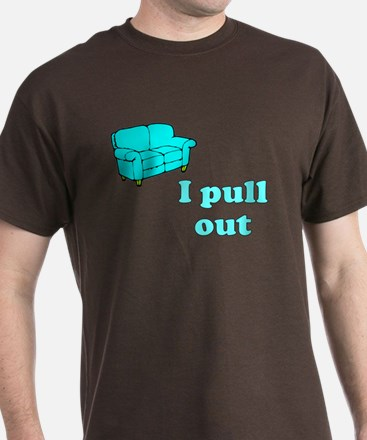 Couch I Pull Out T-Shirt