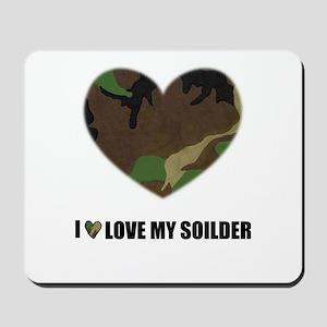 I LOVE MY SOILDER :) Mousepad