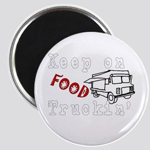 Keep on Food Truckin' Magnet