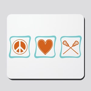 Peace, Love and Lacrosse Mousepad