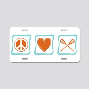 Peace, Love and Lacrosse Aluminum License Plate