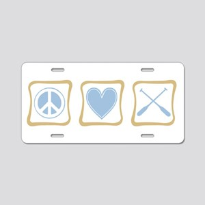 Peace, Love and Rowing Aluminum License Plate