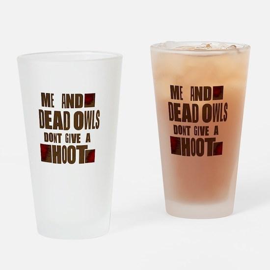 RaYLan dEad OwLS Drinking Glass