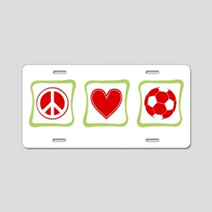 Peace, Love and Soccer Aluminum License Plate