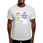 I hate Hurricane Season Ash Grey T-Shirt