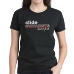 Slide Guitarists Don't Fret Women's Dark T-Shirt