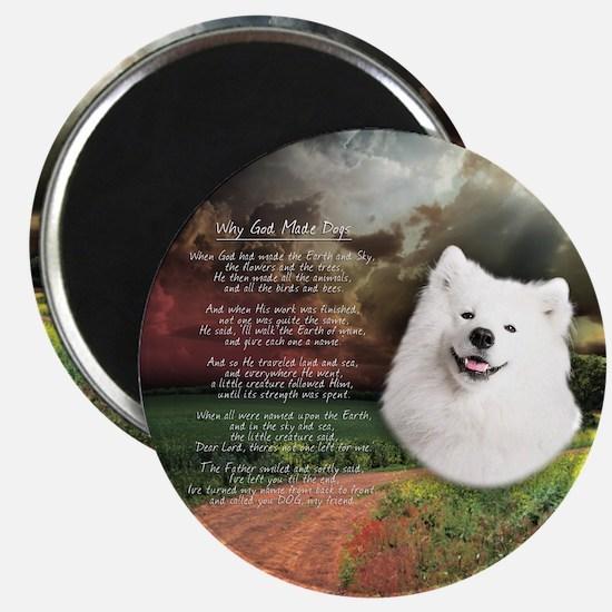 """Why God Made Dogs"" Samoyed Magnet"