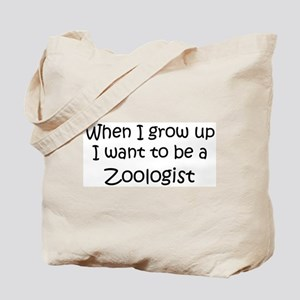 Grow Up Zoologist Tote Bag