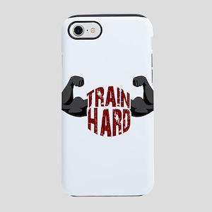 Train hard iPhone 7 Tough Case