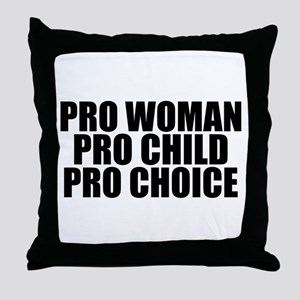 Pro Woman Child Choice Throw Pillow