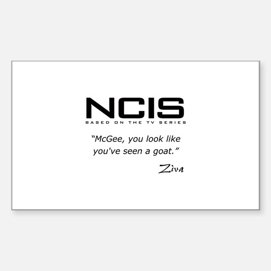 NCIS Ziva David Seen a Goat Quote Decal