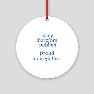 Proud Indie Author Ornament (Round)