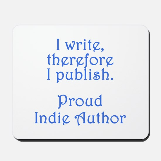 Proud Indie Author Mousepad
