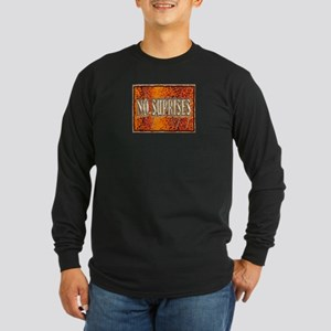 no suprises Long Sleeve Dark T-Shirt