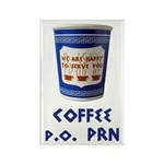Coffee p.o. PRN Rectangle Magnet