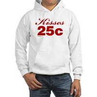 Kisses 25c Hooded Sweatshirt