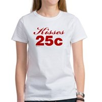 Kisses 25c Women's T-Shirt