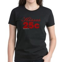 Kisses 25c Women's Dark T-Shirt