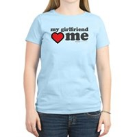 My Girlfriend Loves Me Women's Light T-Shirt