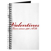 Valentines Love Since 496 AD Journal