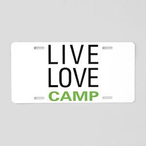 Live Love Camp Aluminum License Plate