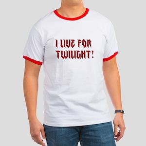 I live for Twilight! Ringer T