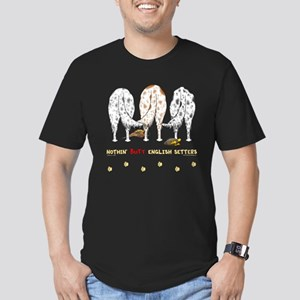 Nothin' Butt English Setters Men's Fitted T-Shirt