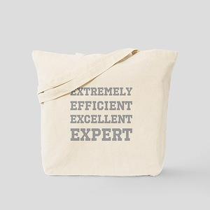 Expert - Slogan. Tote Bag