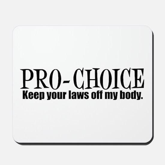 Pro-Choice Mousepad