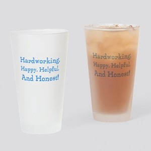 Hardworking ... Honest. Etc. Drinking Glass