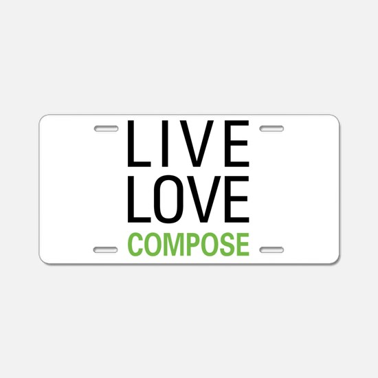 Live Love Compose Aluminum License Plate