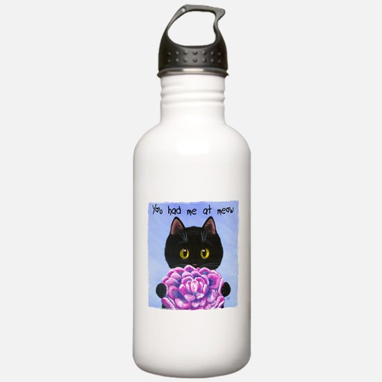 """""""You Had Me at Meow"""" Water Bottle"""