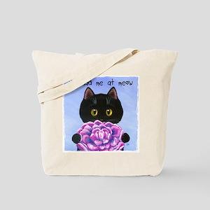 """You Had Me at Meow"" Tote Bag"