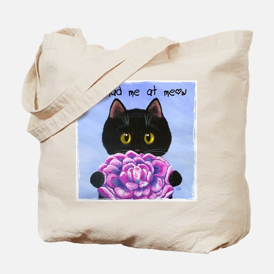 """You Had Me at Meow"" Tote Bag"