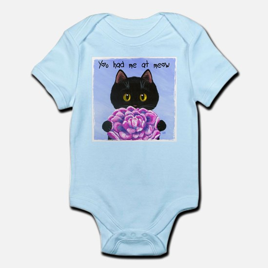 """""""You Had Me at Meow"""" Infant Bodysuit"""